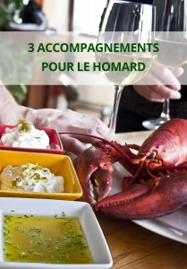 3 accompagnements pour le homard
