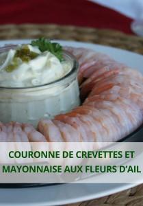 couronne de crevettes et mayonnaise aux fleurs d'ail