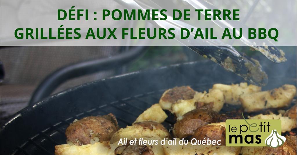 Défi : Pommes de terres aux fleurs d'ail au BBQ