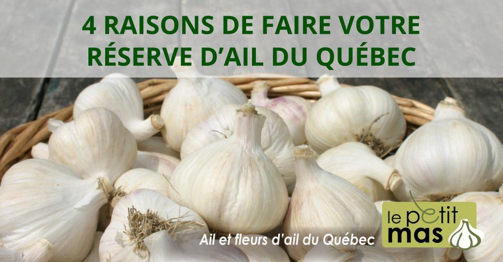 4 raisons d'acheter votre provision d'ail du Québec pour l'année